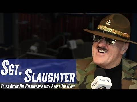 Sgt. Slaughter Talks About His Relationship With Andre The Giant - Jim Nortn & Sam Roberts