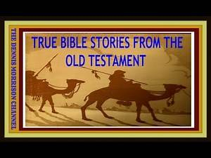 TRUE STORIES OF THE OLD TESTAMENT READ BY DENNIS MORRISON - #1 JACOB
