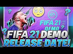 FIFA 21 DEMO RELEASE DATE, CONFIRMED TEAMS & GAME MODES....