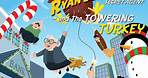 Ryan Defrates: Secret Agent   Season 1   Episode 6   The Towering Turkey   Chris Burnett