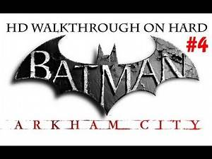 """Batman Arkham City"", HD walkthrough (Hard), Part 4 - The Bell Tower"