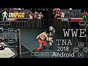 Download WWE TNA Impact Wrestling Game In Android Mobile Phone | WWE TNA Impact Gameplay