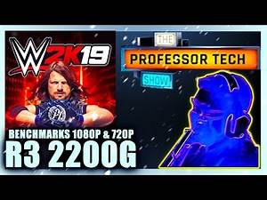 Can we play WWE 2K19 without a Graphics Card ft. R3 2200G #TheProfessorTechShow