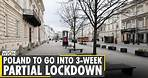 Poland: Country declares partial lockdown as COVID-19 cases spike | Latest English News | WION News