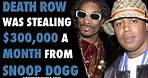 Death Row Was Stealing $300,000 a month From Snoop Dogg