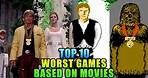 Top 10 Worst Games Based On Movies
