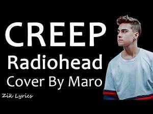 Radiohead - Creep (Lyrics) | (Cover By Maro)