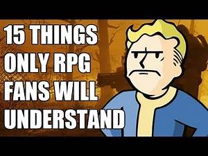 15 Things Only RPG Fans Will Understand