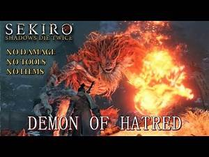 Sekiro - Demon of Hatred Boss Fight (No Damage/Active Skills/Tools/Items, Demon Bell)