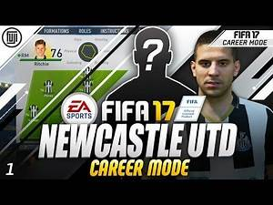 FIFA 17 NEWCASTLE UTD CAREER MODE! EP.1 - WHO TO SIGN!?!?