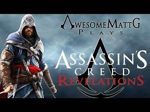 """Let's Play: Assassin's Creed: Revelations (001) """"Returning to Masyaf"""""""