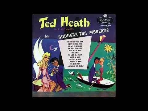 Ted Heath - Have You Met Miss Jones
