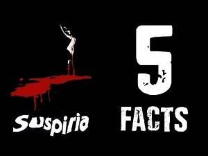 Suspiria (1977) Five Facts