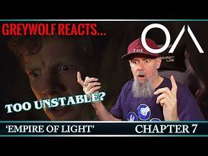 THE OA - P1E7 - Chapter 7 'Empire of Light' | REACTION & REVIEW