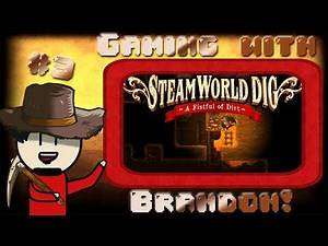 SteamWorld Dig Part 3: Ladders?