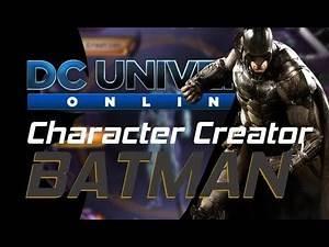 Batman - DCUO Character Creator (Thanks for 1000 Subscribers!!!)