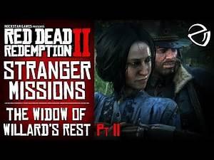 RDR2 - The Widow of Willard's Rest (Pt 2)