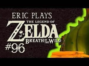 "ERIC PLAYS The Legend of Zelda: Breath of the Wild #96 ""Tarrey Town Engagement"""
