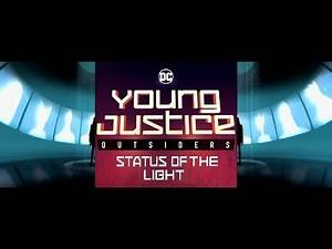 Young Justice Outsiders : Status Of The Light