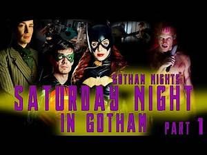 BATGIRL - 'SATURDAY NIGHT IN GOTHAM' PART 1 DC Fan Webseries