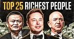 Top 25 Richest People In The World (2021)