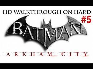 """Batman Arkham City"", HD walkthrough (Hard), Part 5 - Locate Steel Mill"