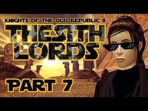 Star Wars Knights of the Old Republic 2: The Sith Lords - Part 7