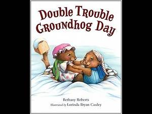 DOUBLE TROUBLE GROUNDHOG DAY Children's Read Aloud