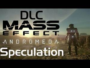 (Story Spoilers) Mass Effect: Andromeda - DLC Speculation