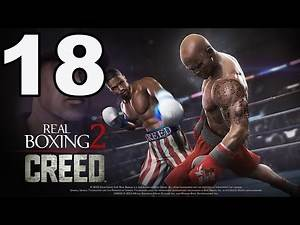 Real Boxing 2: CREED - Gameplay Walkthrough Part 18 - Chapter 3: Stages 1-2 (iOS, Android)