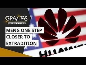Gravitas: Will the Huawei CFO be extradited to the US?