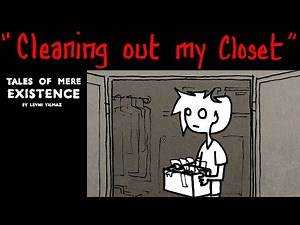 """""""Cleaning Out My Closet"""" Tales Of Mere Existence"""