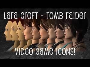 Lara Croft - Tomb Raider - Video Game Icons
