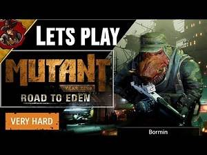 Mutant Year Zero -Very Hard - Let's Play Episode 1