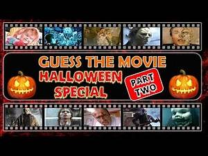 """Guess the Movie (HALLOWEEN SPECIAL """"PART 2"""")    Movie Quiz"""