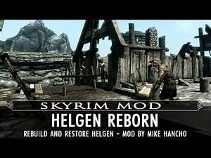 Skyrim Mod Feature: Helgen Reborn