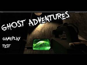 Ghost adventures Unity 5 Game | gettin scary!