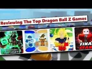 Reviewing The Top DBZ Games On Roblox