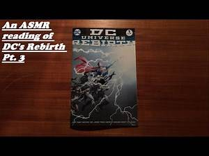 PART 3 - An ASMR Reading of DC's Rebirth One-Shot