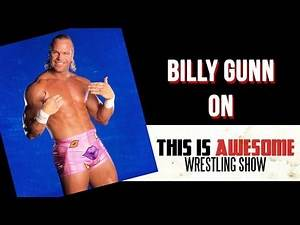 Billy Gunn on Mr. Ass theme song lyrics, vaping, and The One gimmick