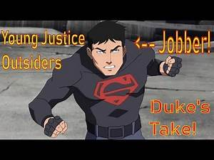 Duke's Take: Young Justice Outsiders - Superboy the Jobber