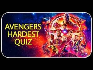 Avengers Hardest Quiz Ever | Marvel Hardest Quiz | Only A True Fan Can Complete This.