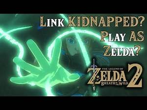 NEW ZELDA Breath of the Wild 2 E3 TRAILER ANALYSIS! Link KIDNAPPED? Play AS Zelda?