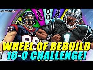 WHEEL OF REBUILD! 16-0 CHALLENGE!! THEY RAN THE BALL!!! - Madden 17