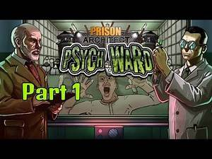PRISON ARCHITECT PSYCH WARD DLC Part 1: The Foundations