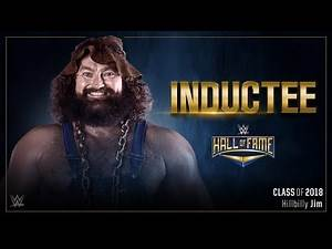 2018 WWE Hall Of Fame: 5th Inductee: Hillbilly Jim!