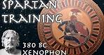 Spartan Training // Xenophon 380 BC // Ancient Primary Source