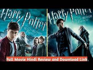 Harry Potter and the Half-Blood Prince | Part 6 | Full Movie Hindi Review and Download | MKV Cinema