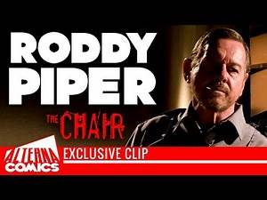 RODDY PIPER in THE CHAIR (2017) Exclusive Clip with the late Rowdy Roddy Piper (WWE, THEY LIVE)