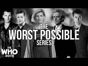Doctor Who | The Worst Possible Series 2019